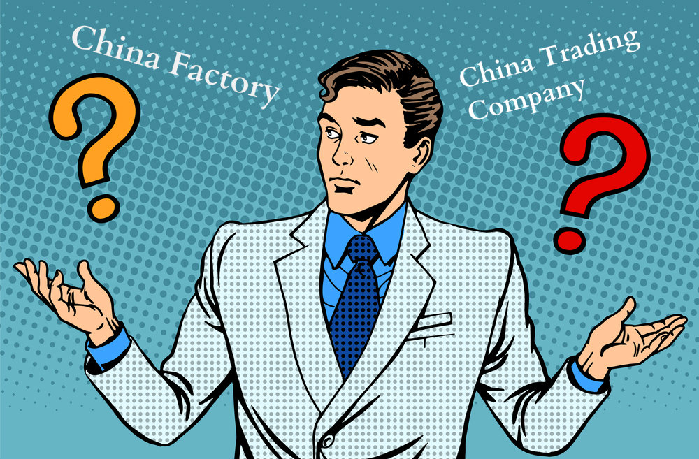 China Factory or China Trading Company, Which One is Ideal